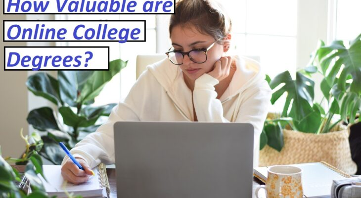 How Valuable are Online College Degrees