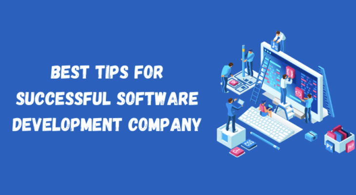 Best Tips for Successful Software Development Company