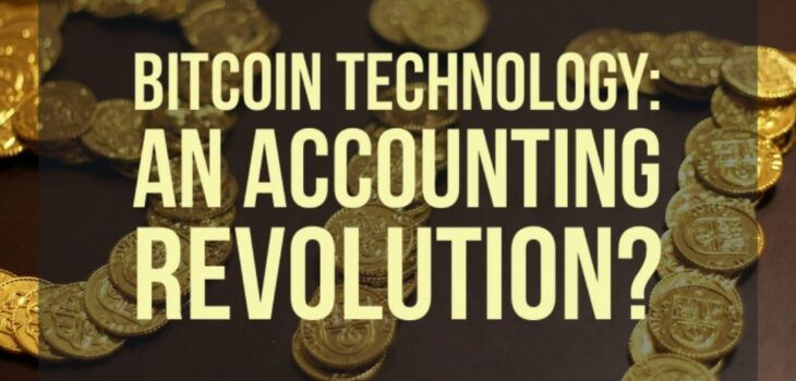 Why Is Bitcoin An Accounting Revolution