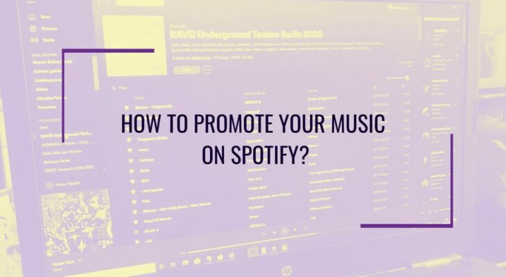 The Newest Tips for Spotify Promotion for Music Artists