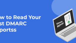 How to Read DMARC Reports?